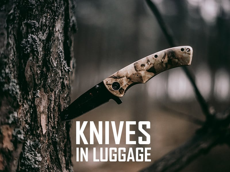 All You Need To Know About Knives In Checked Baggage